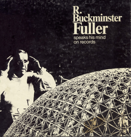 R. Buckminster Fuller Speaks His Mind